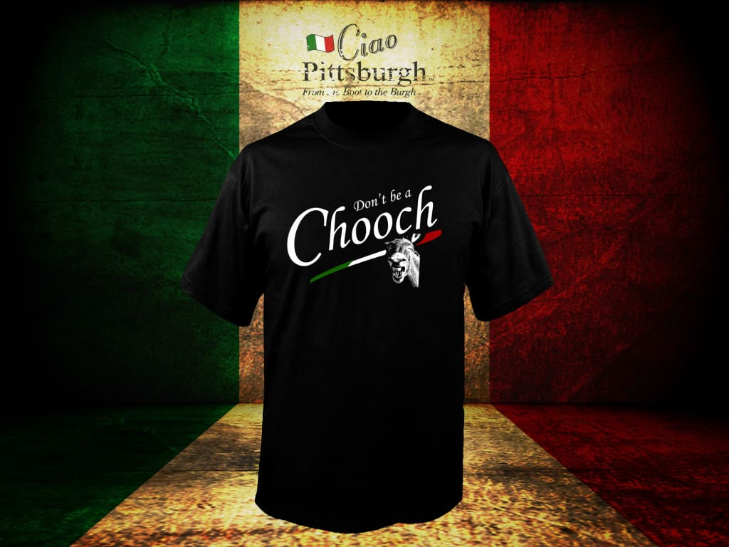 Don't Be a Chooch Shirt, chooch, italian shirt
